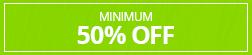 Minimum 50% Off